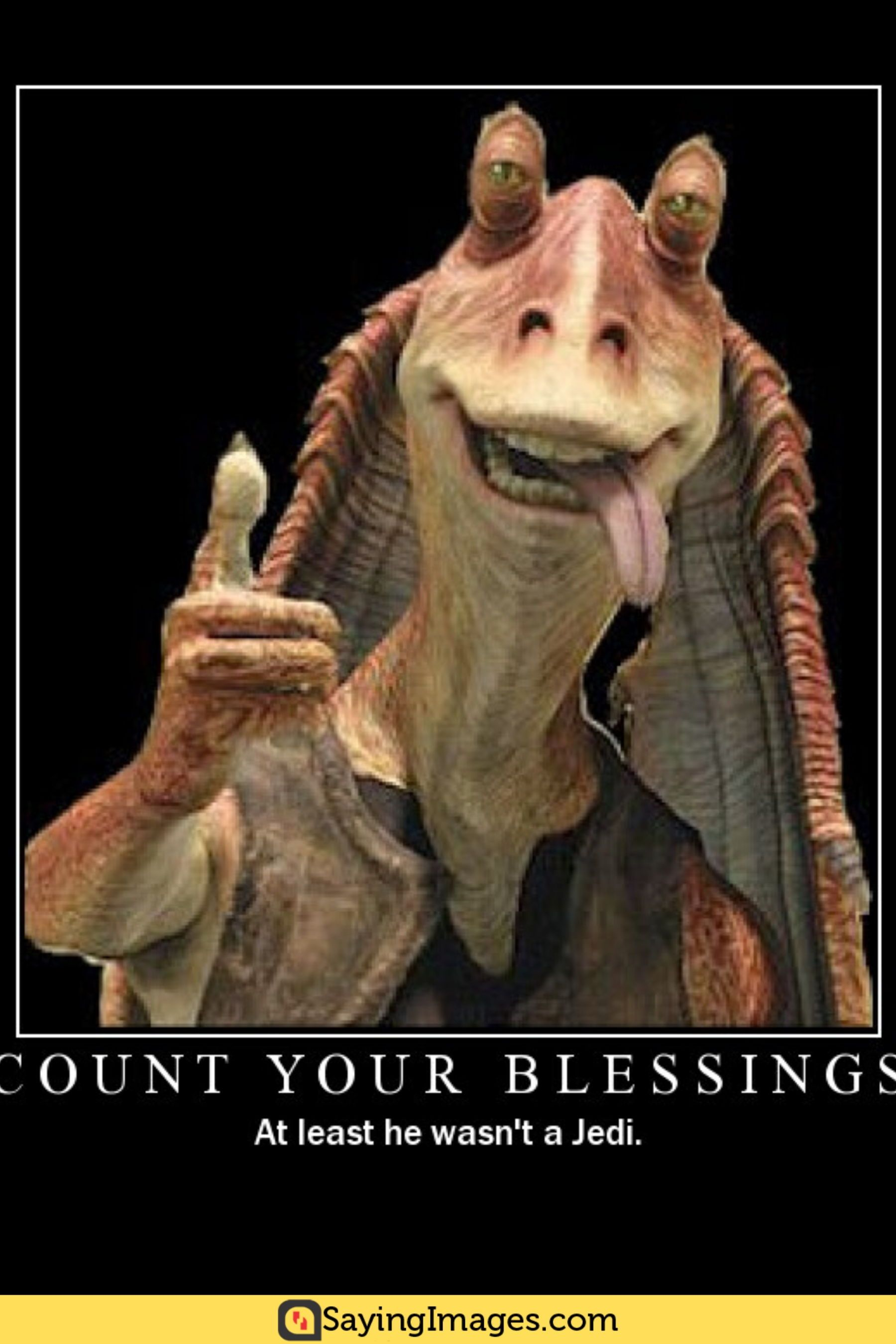 20 Jar Jar Binks Memes That Will Make You Love The Character Even More Sayingimages Com Star Wars Characters Star Wars Fan Fiction Stories