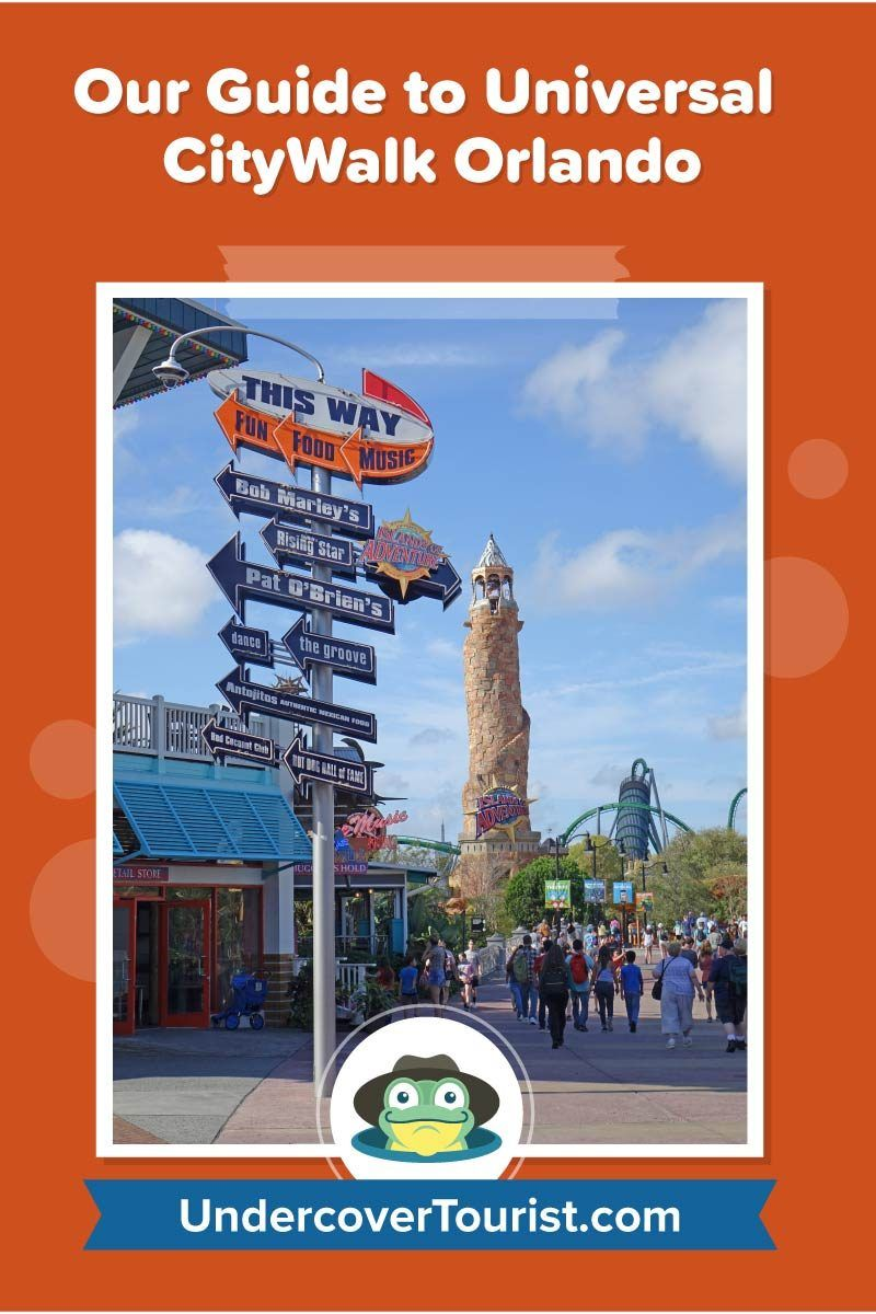 The Ultimate Guide to Universal CityWalk Orlando