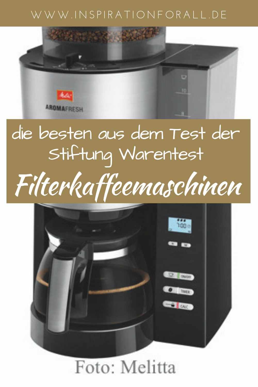 Filterkaffeemaschinen Die Besten Im Test Inspiration For All Kaffeemaschine Beste Kaffeemaschine Filterkaffeemaschine