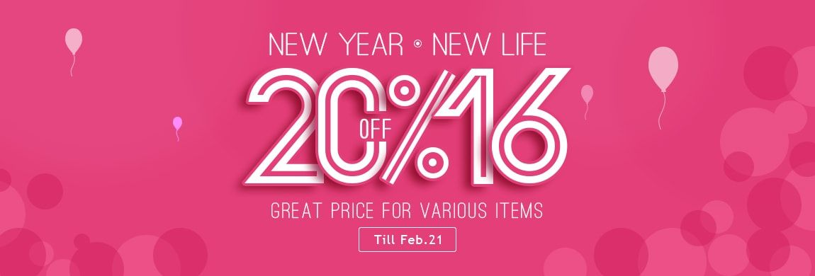 2016 ,New Year,New Life,Great price for various items 20% off