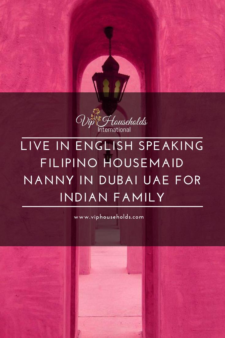 Live In English Speaking Filipino Housemaid Nanny In Dubai
