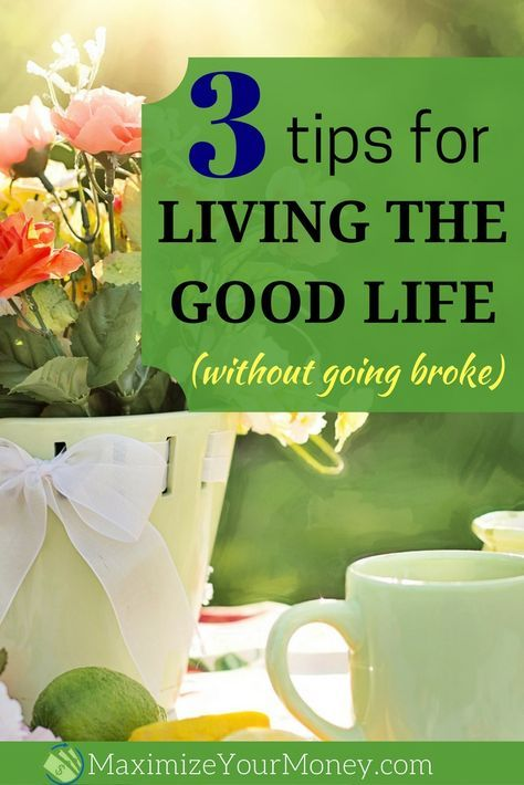 How To Live A Good Life Without Money