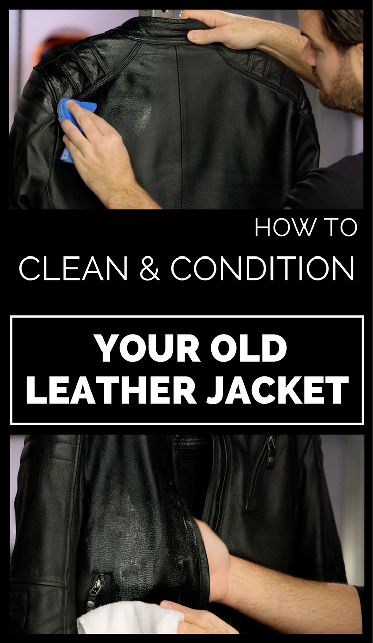 How To Clean And Condition Your Old Leather Jacket