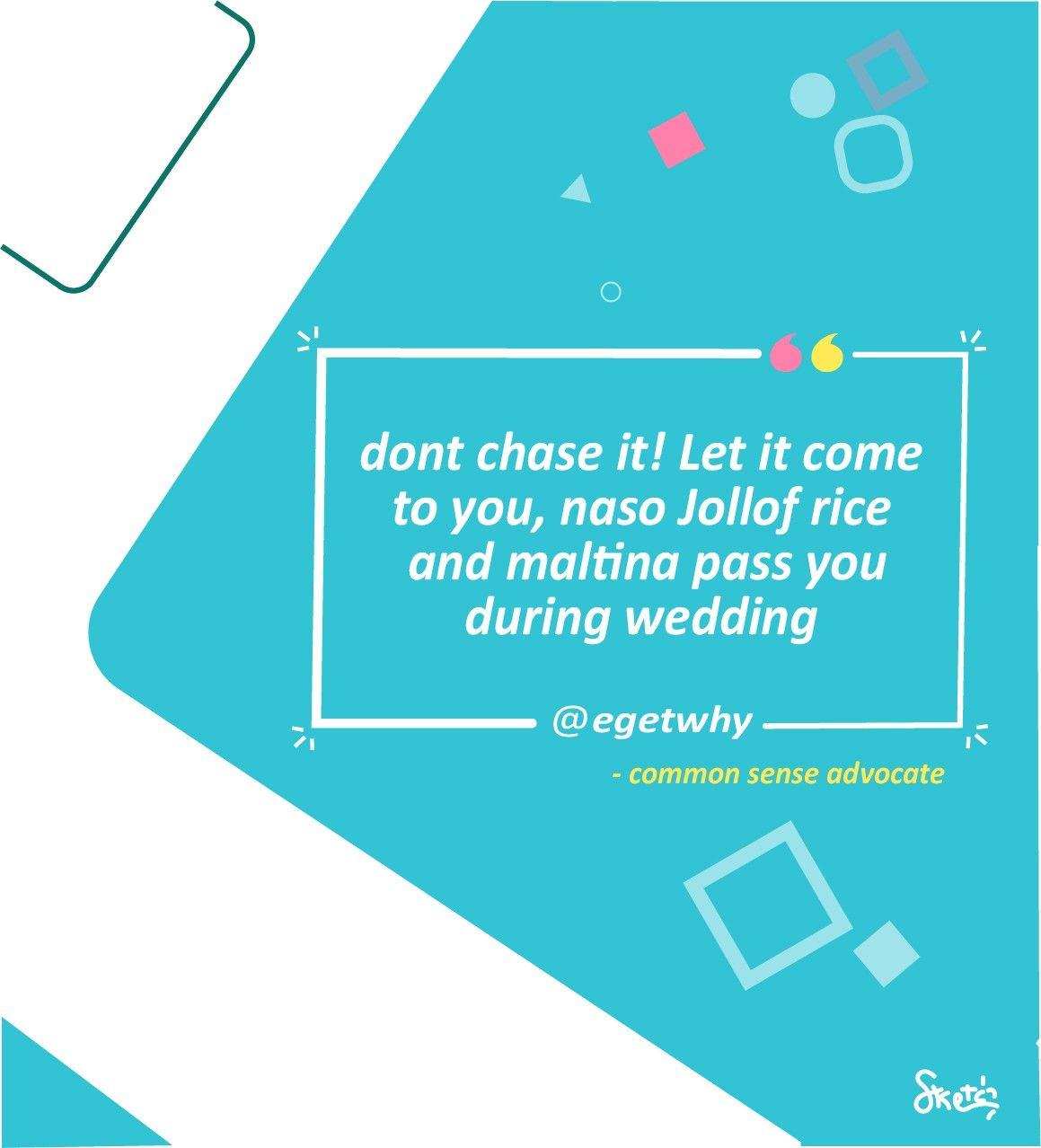 Pidign English Quote Common Sense Quotes English Quotes Nigerian Quotes