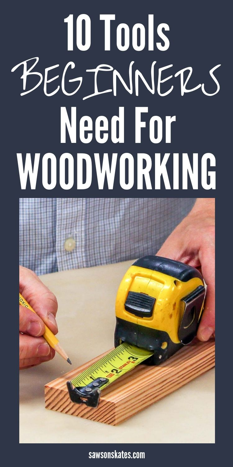 Photo of 10 Must-Have Woodworking Tools for Beginners | Saws on Skates®