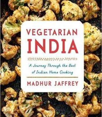 Vegetarian india a journey through the best of indian home cooking vegetarian india a journey through the best of indian home cooking pdf forumfinder Gallery