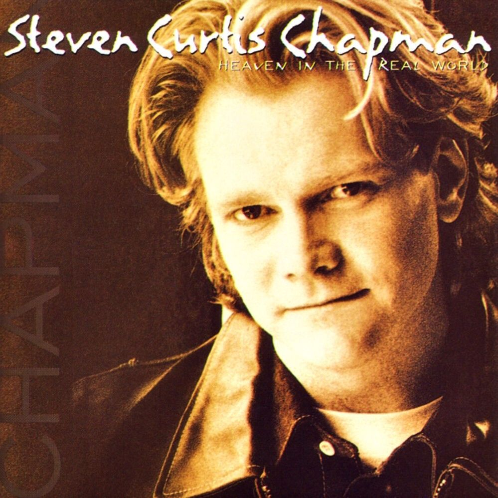 Steven Curtis Chapman Heaven In The Real World World Music The Staple Singers Christian Music