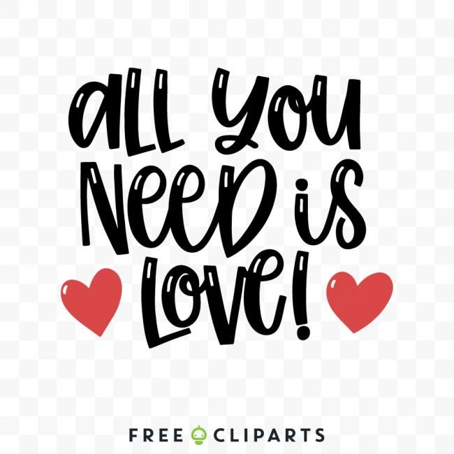 Download Free All you need is love SVG clip art en 2020