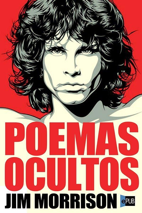 Los Poemas Ocultos.- Jim Morrison