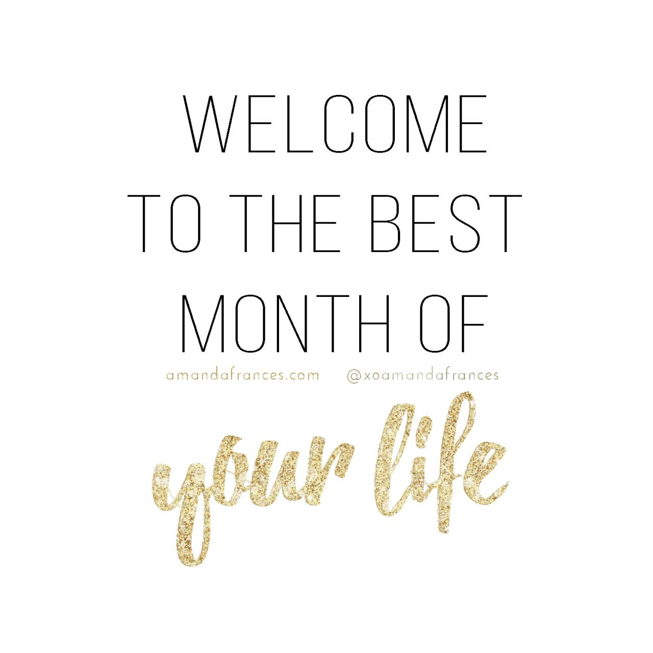 Welcome To The Best Month Of Your Life 3 How Good Is The First Day
