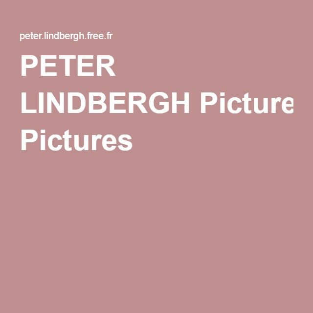 PETER LINDBERGH Pictures