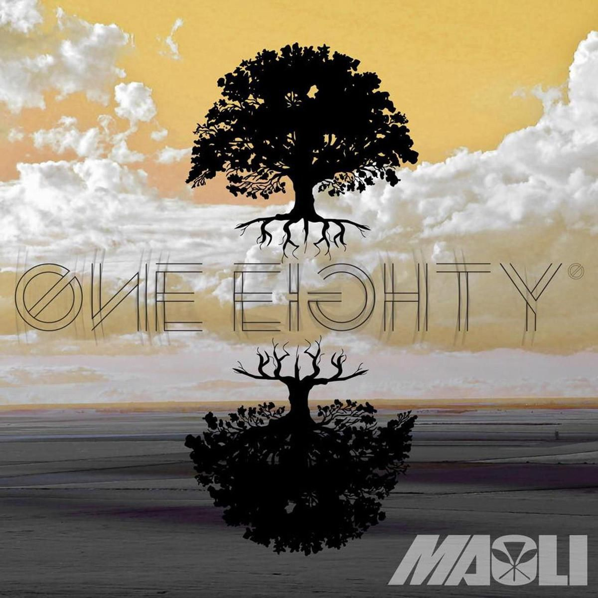 RasCopeRoots and Reggae: Maoli – One Eighty  (2015)