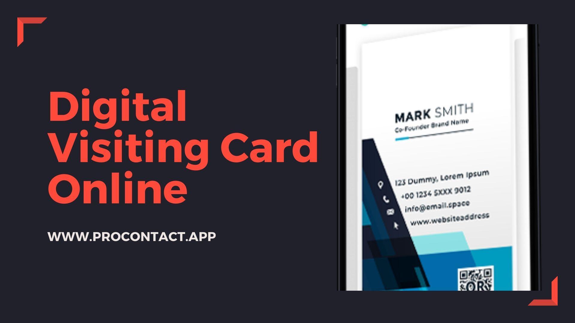 Design Your Digital Visiting Card Online Business Card App Visiting Cards Digital Business Card