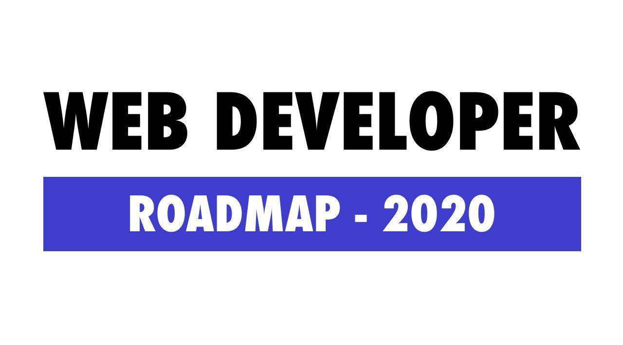 Roadmap to becoming a Web Developer in 20   Learn web ...