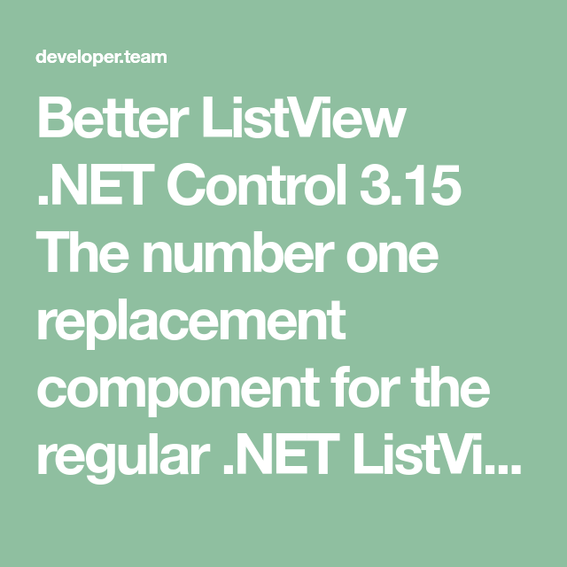 Better ListView  NET Control 3 15 The number one replacement
