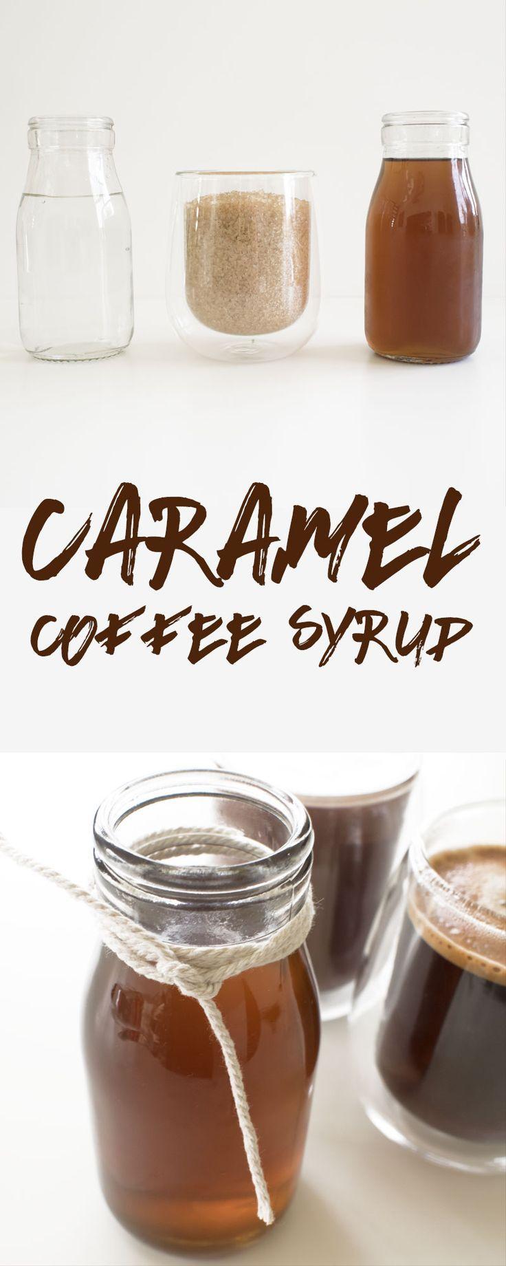 Caramel coffee syrup recipe caramel coffee syrup