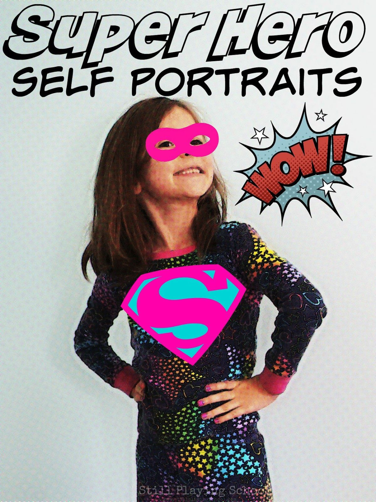 Super Hero Self Portrait