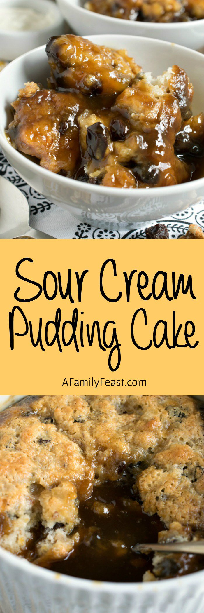 This Sour Cream Pudding Cake Bakes Up Light And Spongy On Top With A Rich Sweet Syrupy Caramel Raisi Pudding Cake Family Feast Recipes Dessert Recipes Easy