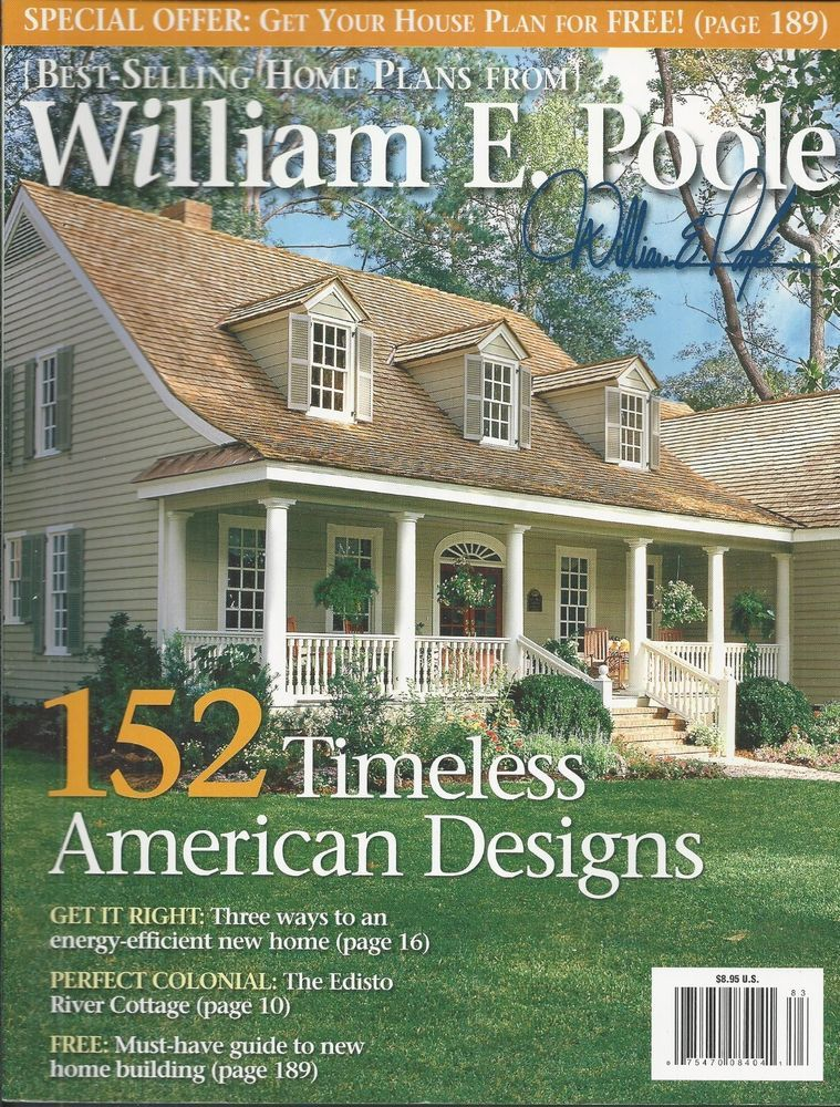 William E Poole Home Designs Part - 27: William E. Poole Magazine Timeless American Home Designs Energy Cottage  Building
