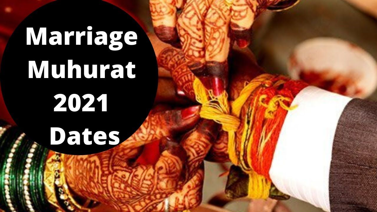 2021 Muhurat Dates, 2021 Marriage Dates, Auspicious Dates