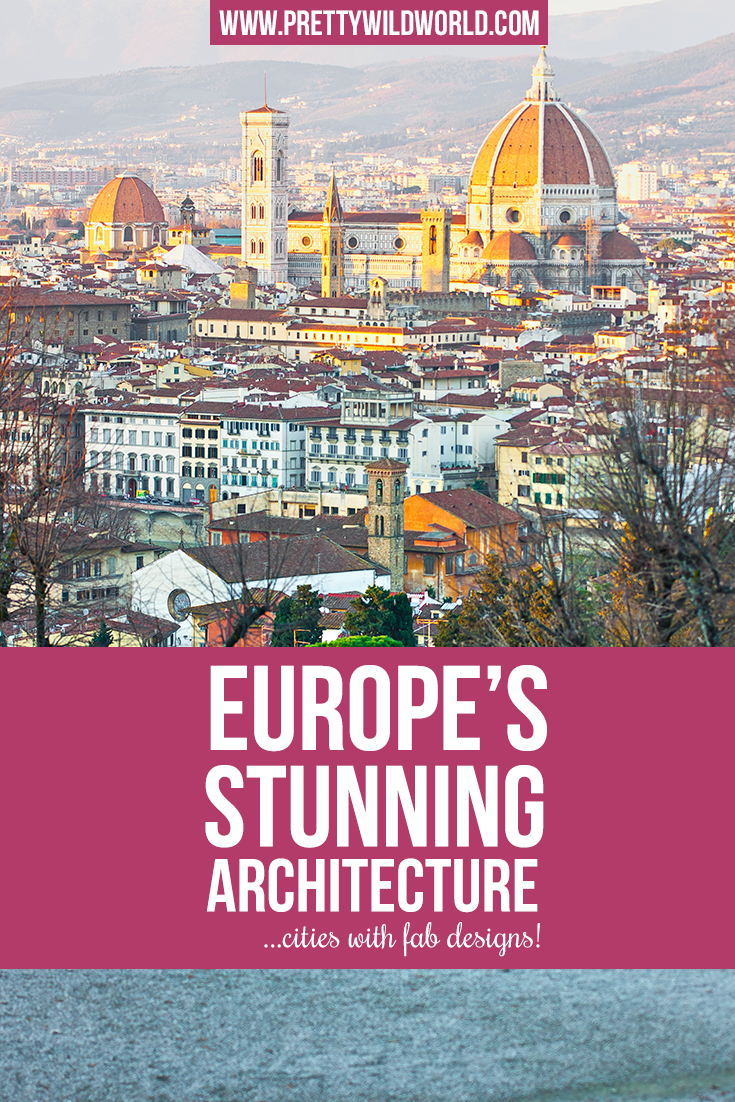 top european cities with the most beautiful architecture | european