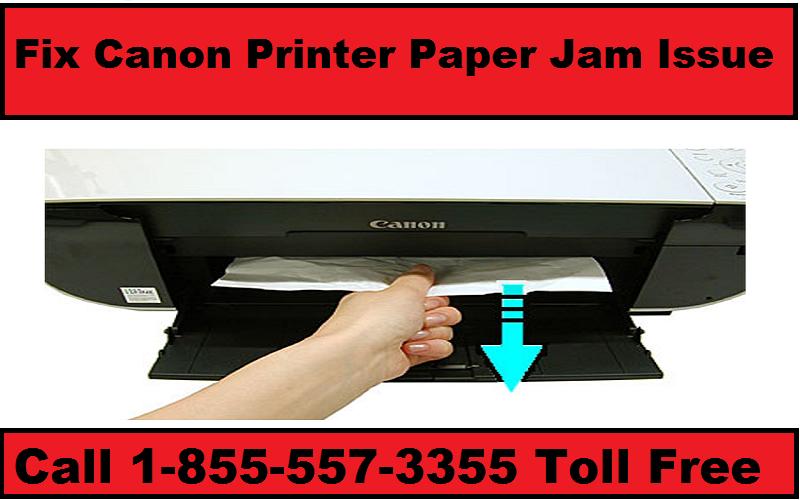 Fix Canon Printer Paper Jam Issue Call 18555573355 Toll