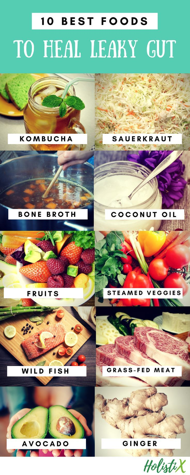 10 Best Foods To Heal Leaky Gut And Transform Your Health Holistix Health Blog Heal Leaky Gut Gut Health Diet Gut Healing Recipes