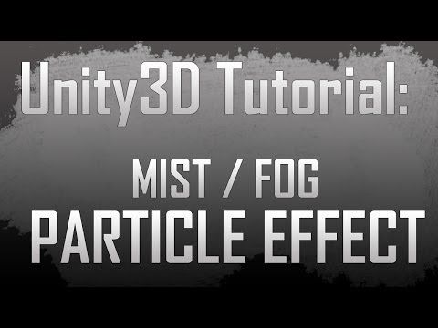 Unity3D] Creating a mist / fog particle effect with shuriken