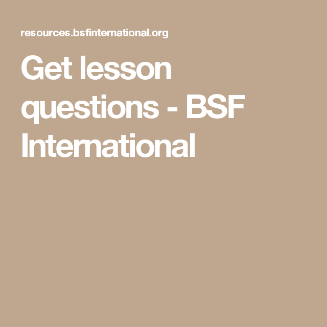 Get Lesson Questions Bsf International This Or That Questions Lesson Bible Study
