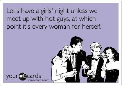 Haha women are so funny!