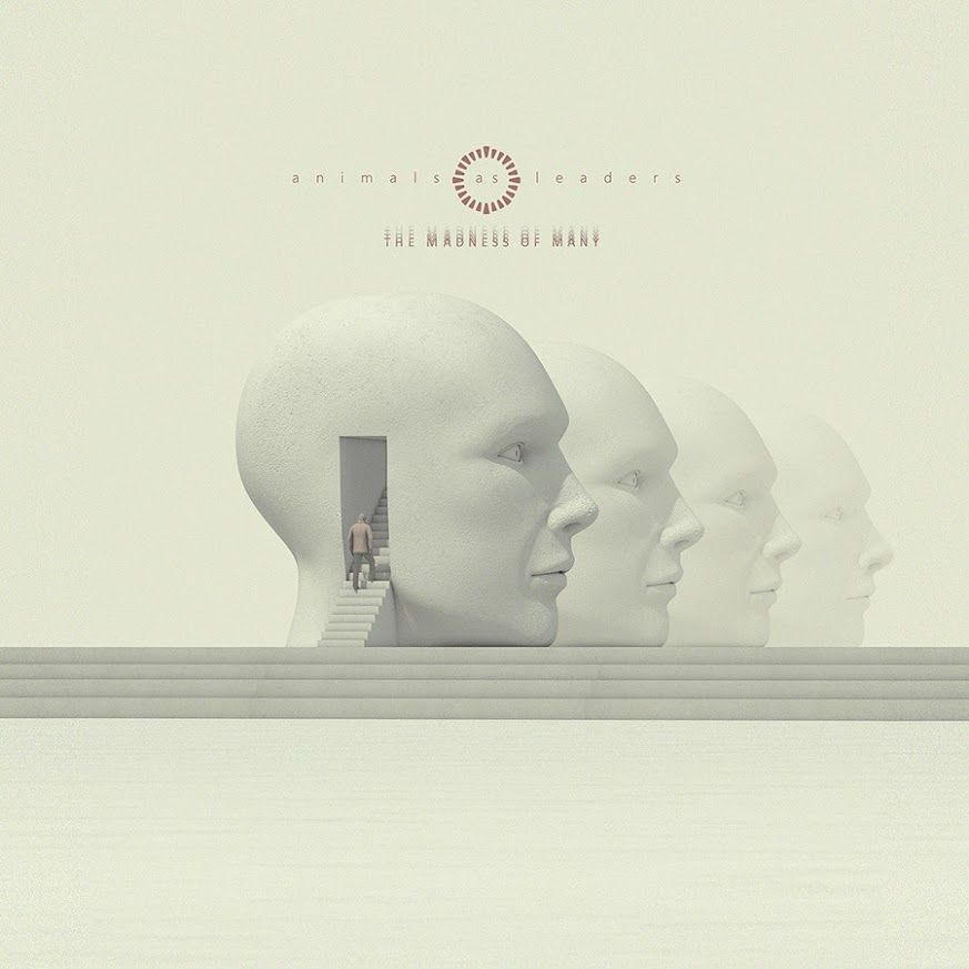Animals As Leaders Announces New Album The Madness Of Many Coming This November With Images New Music Albums Music Albums Djent