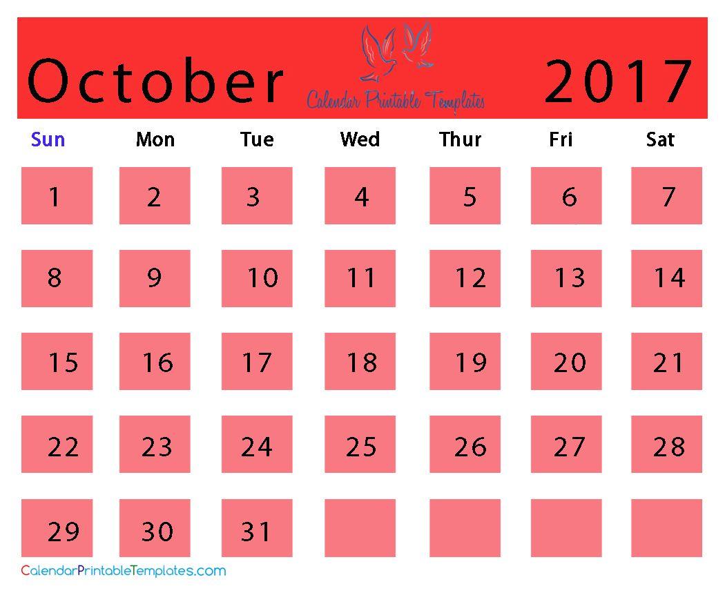 October 2017 Calendar http://www.calendarprintabletemplates.com ...