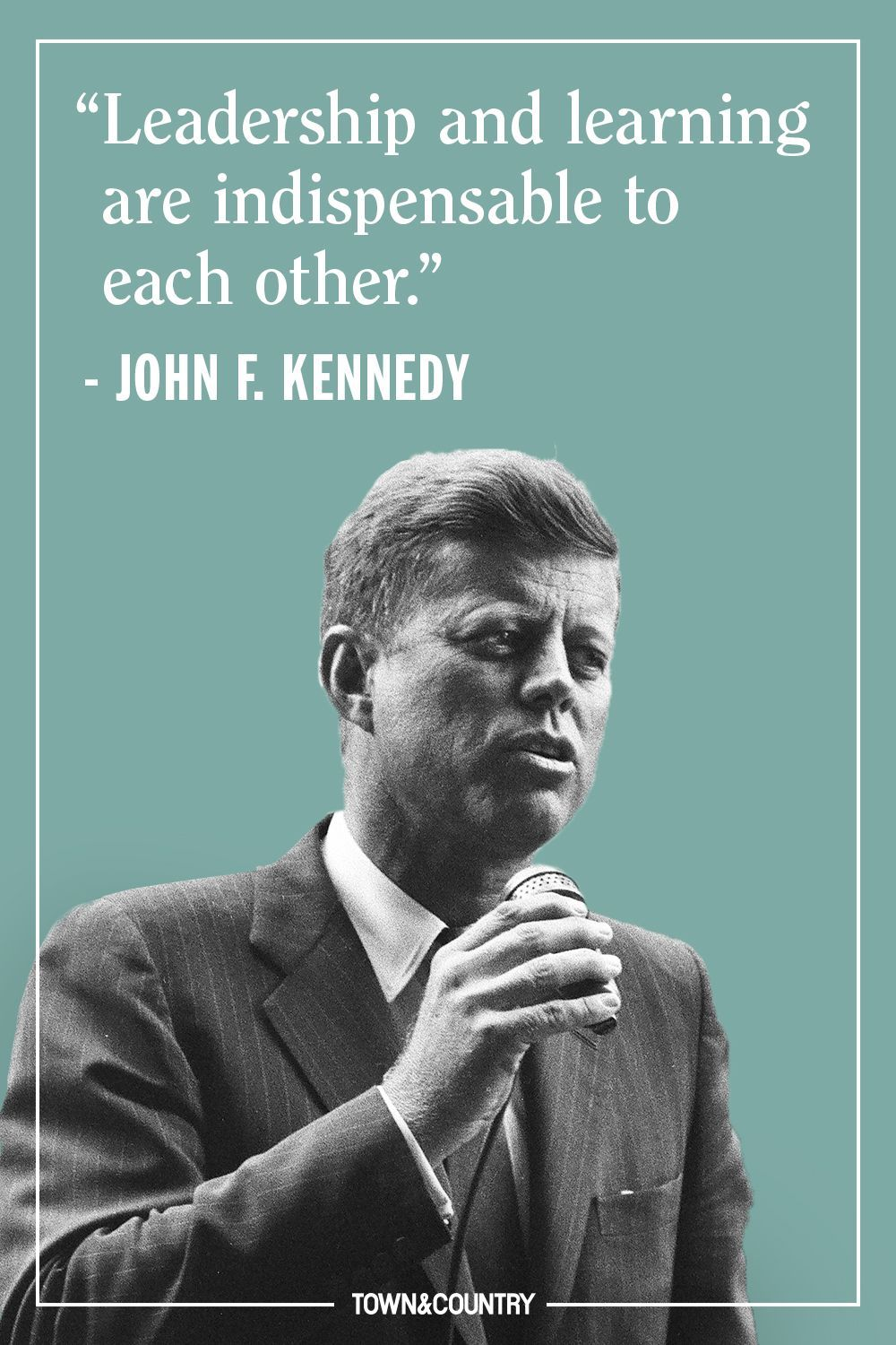 12 JFK Quotes That Prove His Wisdom is as Legendary as His
