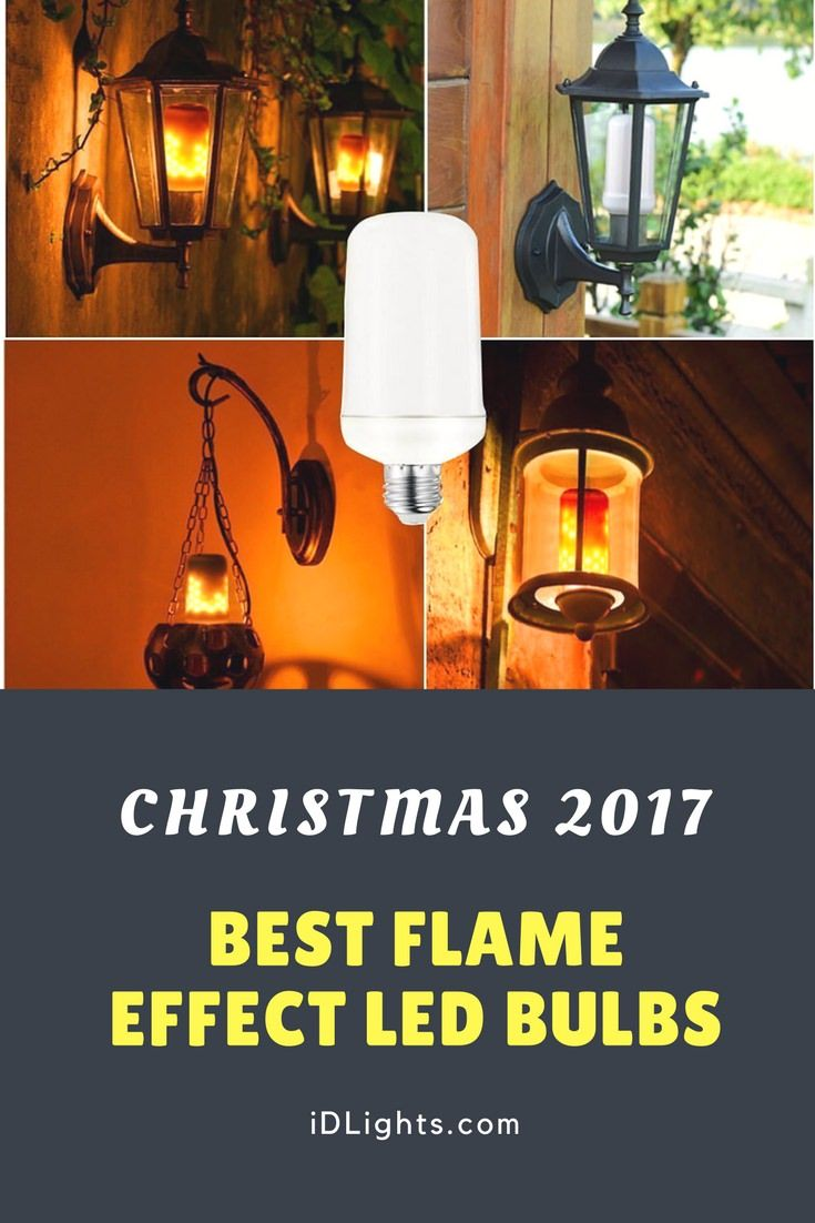 Best Led Flickering Flame Effect Light Bulbs Id Lights Best Outdoor Lighting Diy Outdoor Lighting Outdoor Lighting