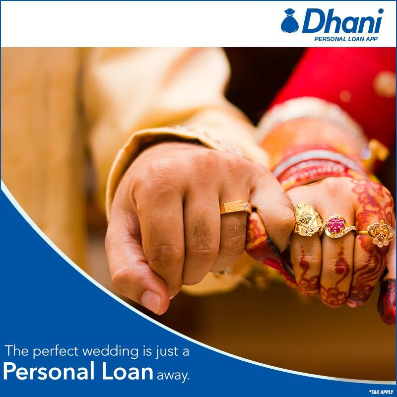 Get A Personalloan From Indiabulls Dhani And Don T Worry About Those Last Moment Wedding Expenses Personal Loans Personal Loans Online Loan