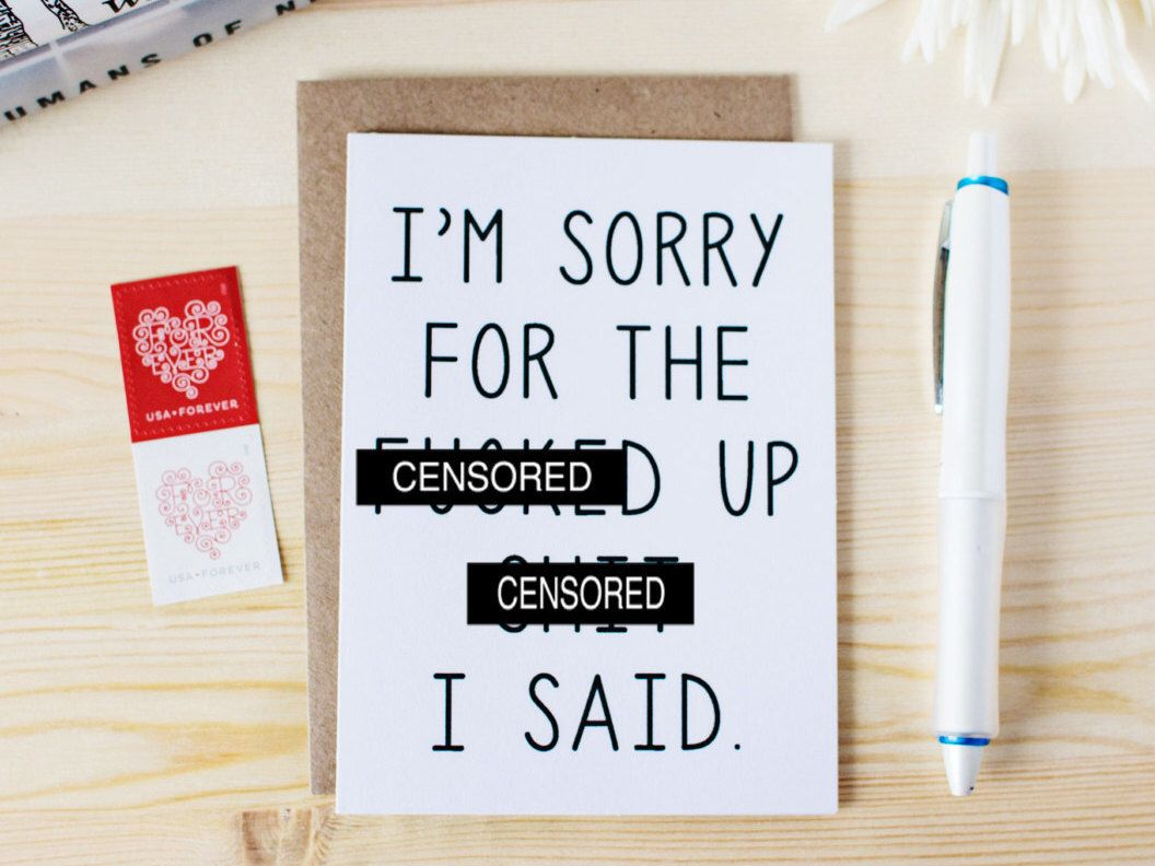 Funny im sorry card im sorry for the f ed up sht i said funny funny im sorry card im sorry for the f ed kristyandbryce Gallery