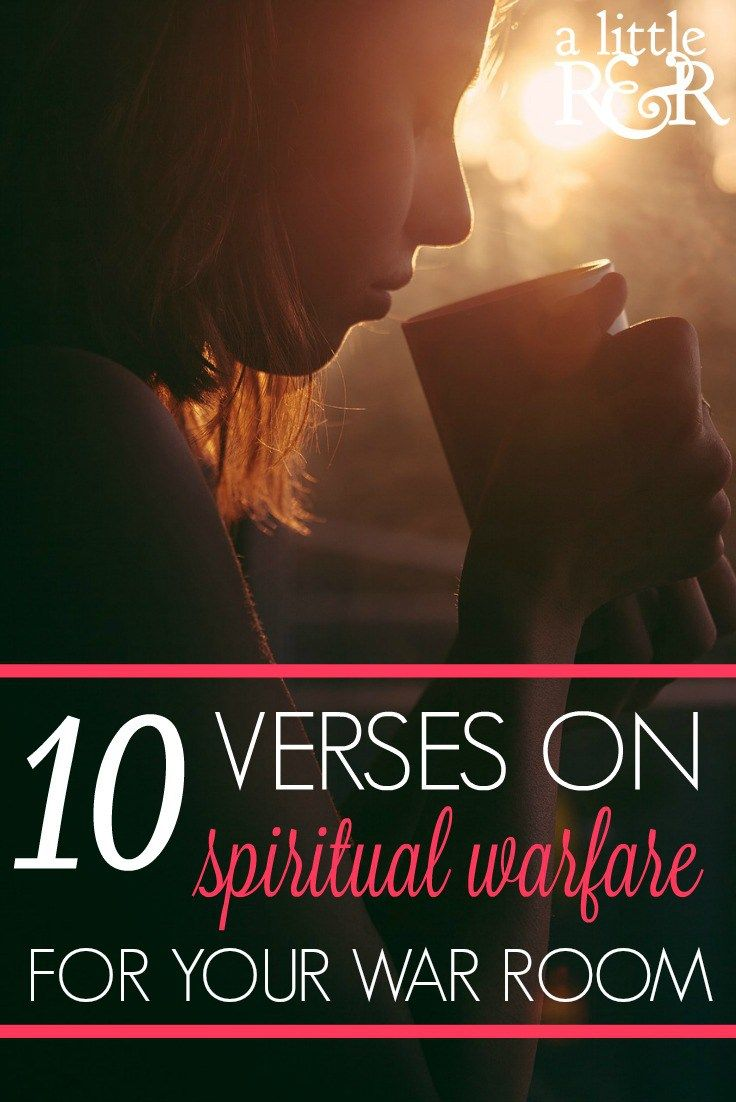 10 Verses On Spiritual Warfare For Your War Room A Little R R Spiritual Warfare Prayers Spiritual Warfare Prayer Strategies
