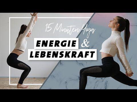 Yoga für Energie und Lebenskraft | Körper stärken | In 15 Minuten wach und voller Power! - YouTube #...