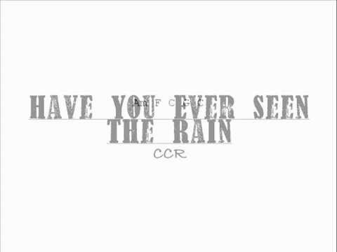 ▷ Creedence Clearwater Revival Have You Ever Seen the Rain Chord ...