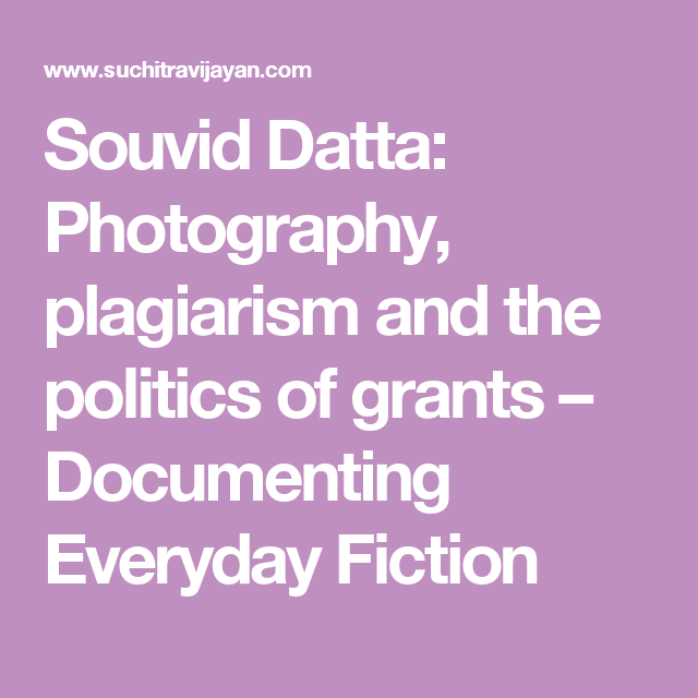 Souvid Datta Photography Plagiarism And The Politics Of Grants