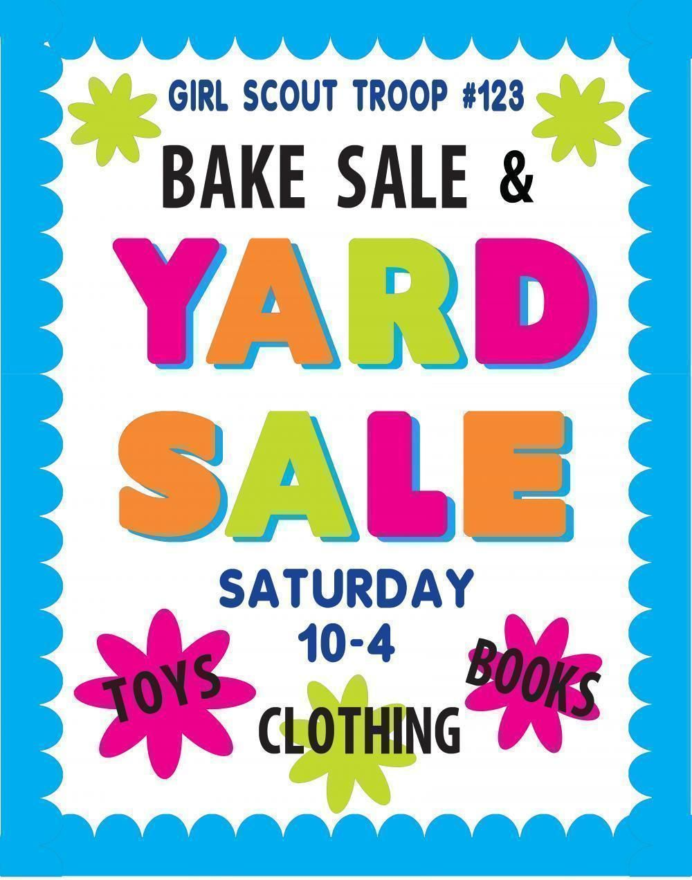 make a bake and yard sale poster | girls scout fundraiser poster