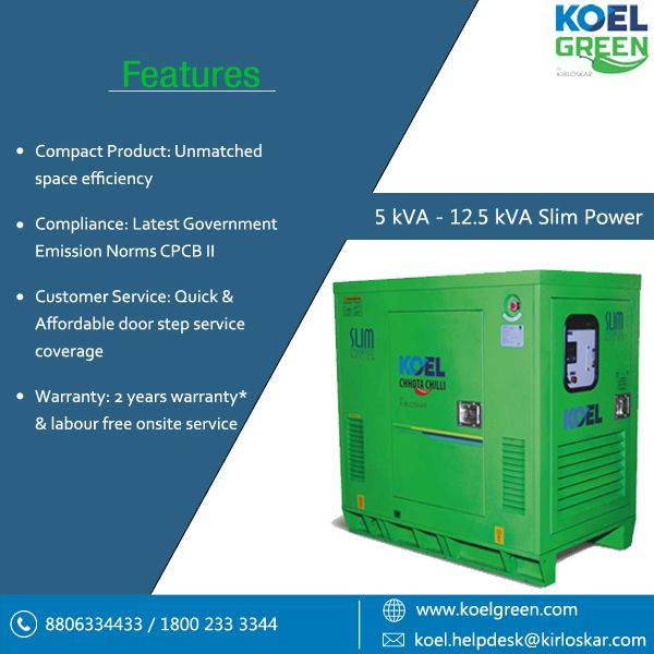 Kirloskar 5kva 10kva Diesel Generator Koel Green Koel Slim Power Diesel Generator Sets In The Range Of 5kv Diesel Generators Petrol Generator Generation