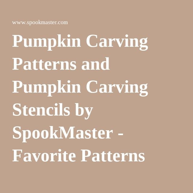 Pumpkin Carving Patterns and Pumpkin Carving Stencils by SpookMaster - Favorite Patterns