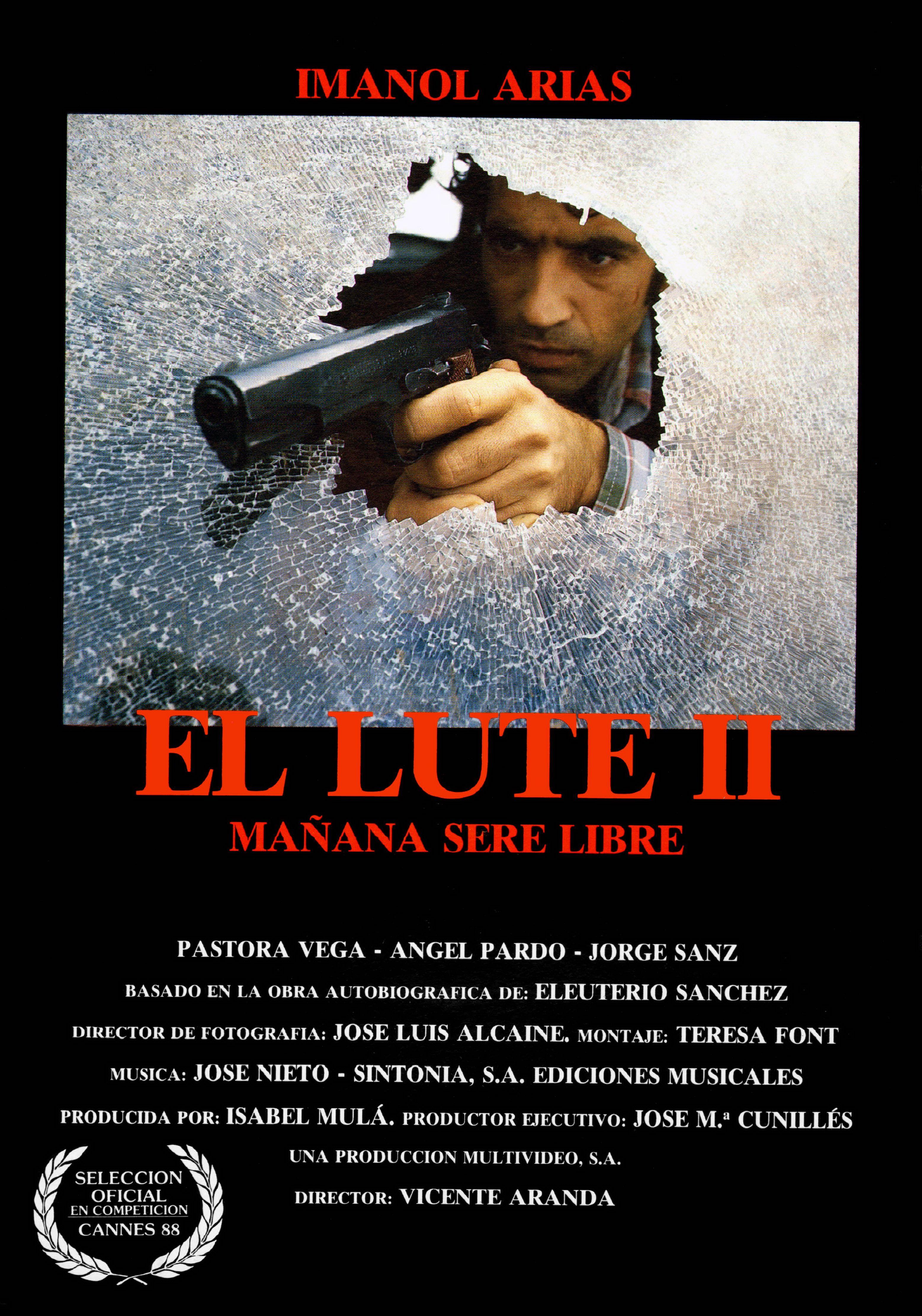 El Lute Ii Mañana Seré Libre Director De Fotografía Ver Peliculas Online Peliculas Cine