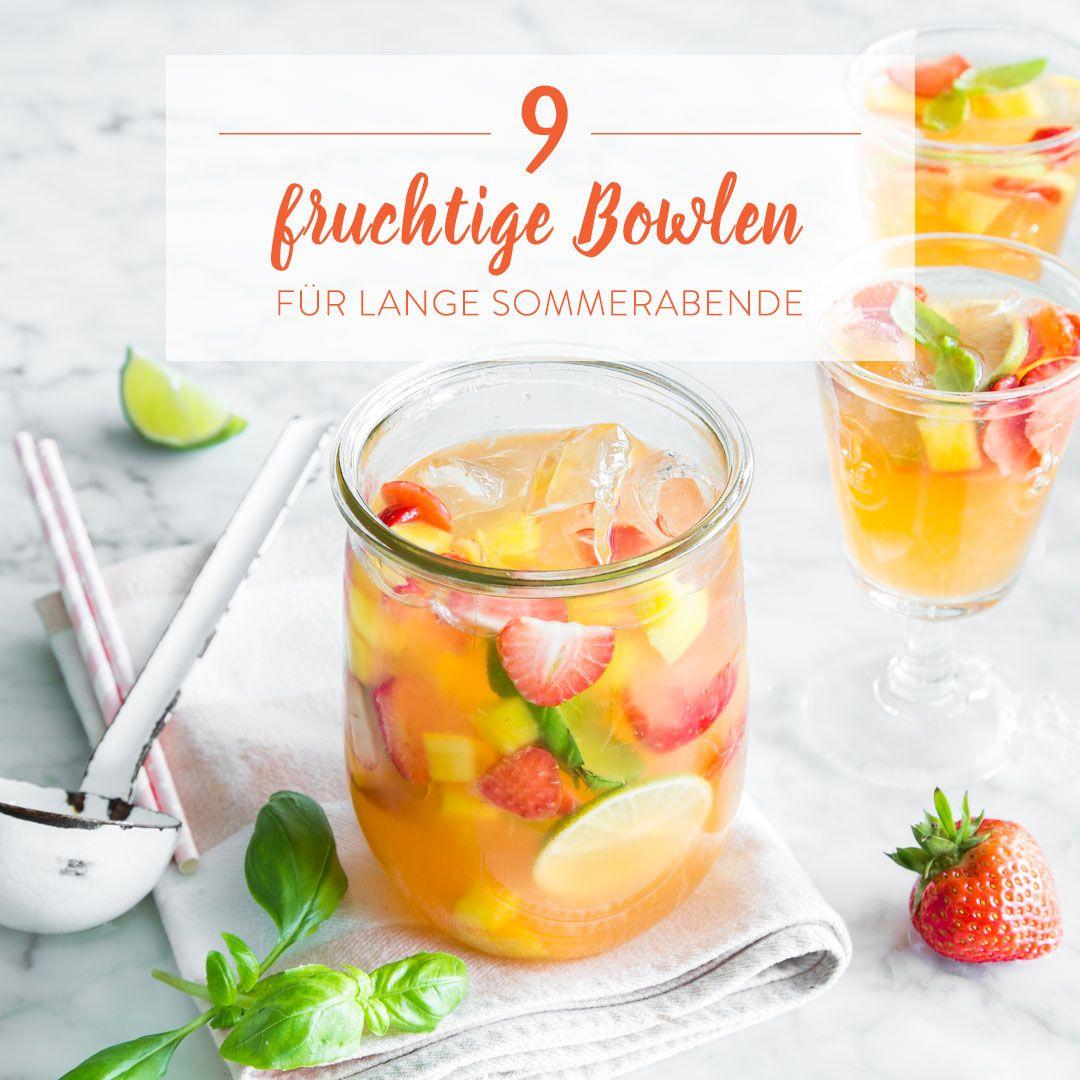 9 fruchtige Bowlen mit frischem Obst, etwas Wein und prickelndem Sekt sind bringen für durstige Gäste neuen Schwung auf der sommerlichen Gartenparty.