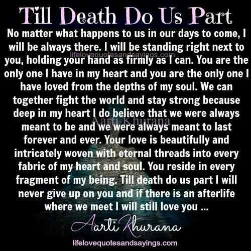 Till Death Do Us Part Prison Quotes Love Poems For Him Soulmate Love Quotes