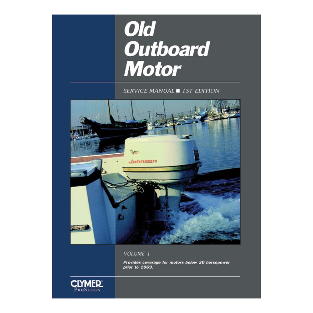 Clymer Old Outboard Motor Service Manual Vol. 1 (Prior To