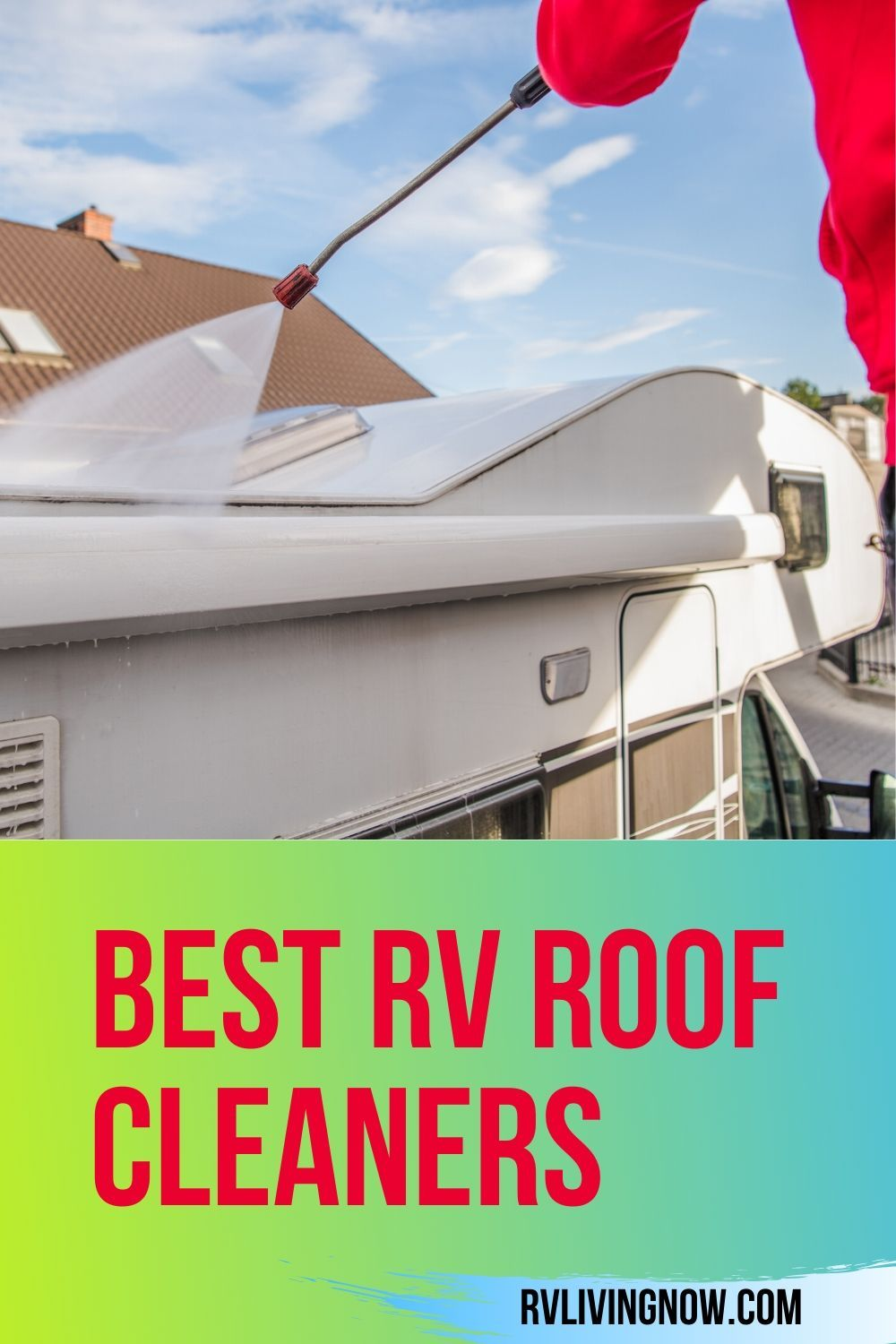 Best Rv Roof Cleaners For 2020 Our Reviews Comparisons In 2020 Rv Maintenance Rv Motorhome Living