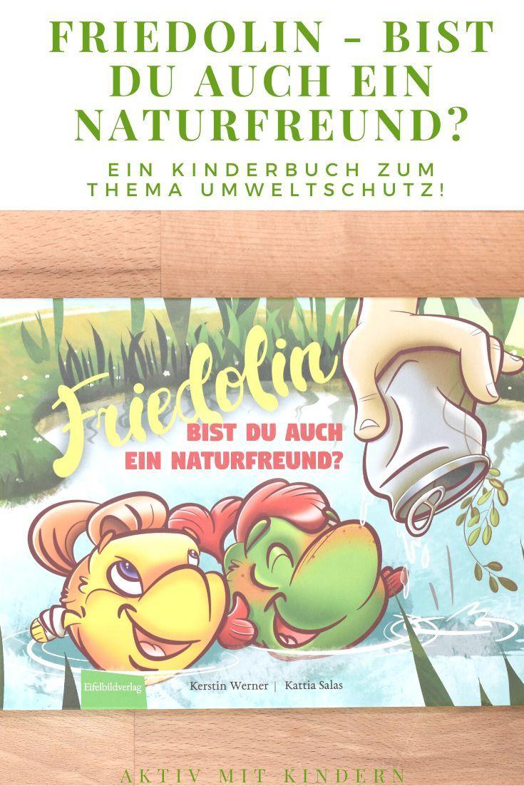 """""""friedolin  bist du auch ein naturfreund"""" ein buch über"""
