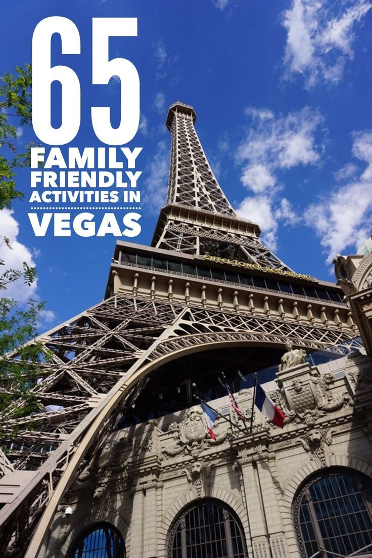 Family Vacation Las Vegas: 65 Family Friendly Places To Visit In Las Vegas